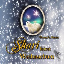 Shari feiert Weihnachten von ap Cwanderay,  Azrael, Hunter,  Thomas L., Steinriede,  Romy