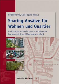 Sharing-Ansätze für Wohnen und Quartier. von Sinning,  Heidi, Spars,  Guido