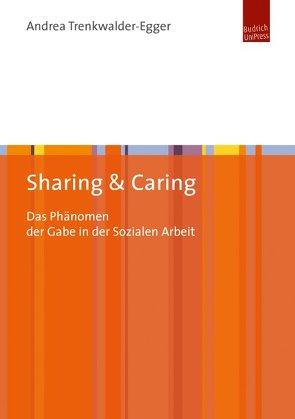 Sharing + Caring von Trenkwalder-Egger,  Andrea