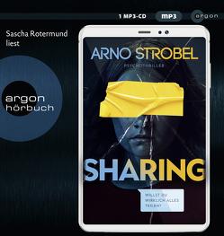 Sharing – Willst du wirklich alles teilen? von Rotermund,  Sascha, Strobel,  Arno