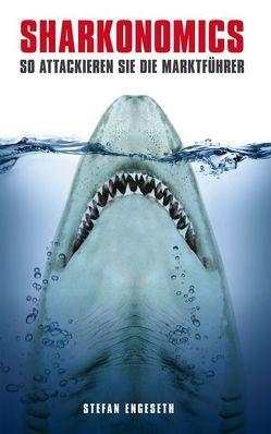 Sharkonomics von Engeseth,  Stefan