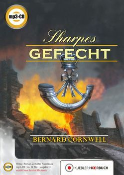 Sharpes Gefecht von Cornwell,  Bernard, Kübler,  Alena, Michaelis,  Torsten, Schumacher,  Rainer