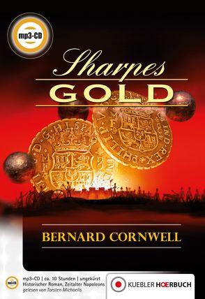 Sharpes Gold von Cornwell,  Bernard, Kübler,  Bernd, Michaelis,  Torsten, Mueller,  Bernd