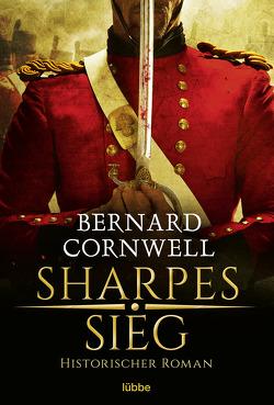 Sharpes Sieg von Cornwell,  Bernard
