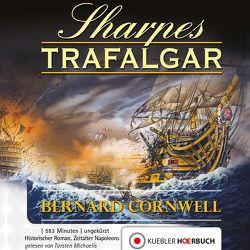 Sharpes Trafalgar von Cornwell,  Bernard, Honnef,  Joachim, Kübler,  Bernd, Michaelis,  Torsten
