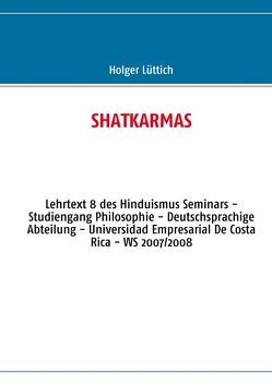 SHATKARMAS von Lüttich,  Holger