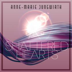 Shattered Hearts von Fischer,  Sebastian, Jungwirth,  Anne-Marie, Vanroy,  Funda