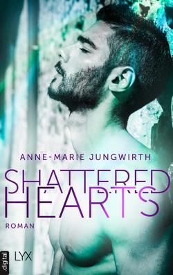 Shattered Hearts von Jungwirth,  Anne-Marie