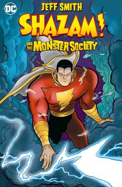 Shazam! und die Monster Society von Heiss,  Christian, Smith,  Jeff