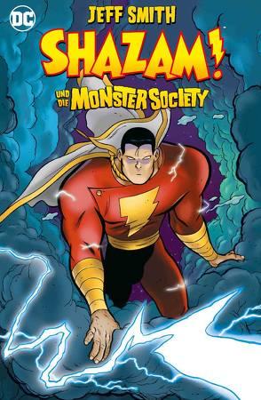 Shazam! und die Monster Society von Heiss,  Christian, Smith,  Jeff