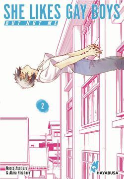 She likes gay boys but not me 2 von Asahara,  Naoto, Hirahara,  Akira