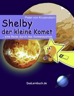 Shelby der kleine Komet von Krusenstern,  Peter von