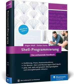 Shell-Programmierung von Kania,  Stefan, Wolf,  Jürgen