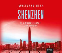 Shenzhen von Hirn,  Wolfgang, Vossenkuhl,  Josef