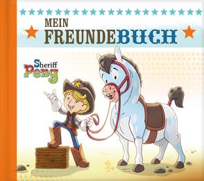 Sheriff Peng – Mein Freundebuch von Renners,  Kai