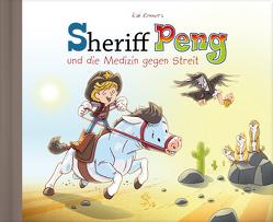 Sheriff Peng und die Medizin gegen Streit von Renners,  Kai