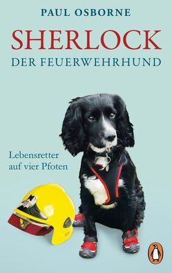 Sherlock, der Feuerwehrhund von Osborne,  Paul, Pannowitsch,  Ralf