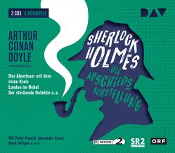 Sherlock Holmes 5 – Die Abschiedsvorstellung von Deltgen,  René, Doyle,  Arthur Conan, Groeger,  Peter, Hardwick,  Michael, Kerst,  Alexander, Pasetti,  Peter, u.v.a.