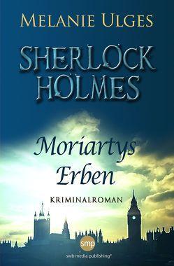 Sherlock Holmes von Ulges,  Melanie