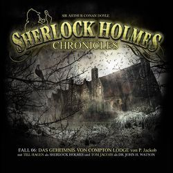 Sherlock Holmes Chronicles 06 von Jackob,  Peter, Winter,  Markus