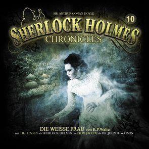Sherlock Holmes Chronicles 10 von Walter,  K. Peter, Winter,  Markus