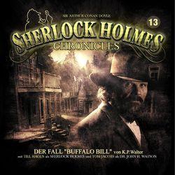 Sherlock Holmes Chronicles 13 von Walter,  K. Peter, Winter,  Markus