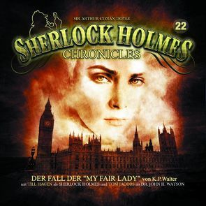 Sherlock Holmes Chronicles 22 von Walter,  Klaus Peter, Winter,  Markus