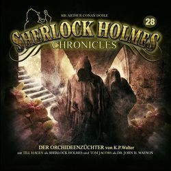 Sherlock Holmes Chronicles 28 von Walter,  Klaus Peter, Winter,  Markus