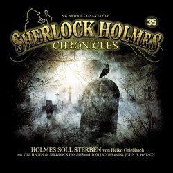 Sherlock Holmes Chronicles 35 von Grießbach,  Heiko, Winter,  Markus