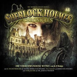 Sherlock Holmes Chronicles 48 von Walter,  Klaus Peter, Winter,  Markus