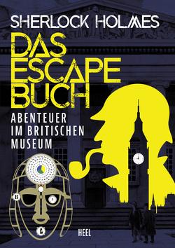 Sherlock Holmes – Das Escape Buch 2 von Frances,  Melanie, Irgang,  Birgit, Phillips,  Charles