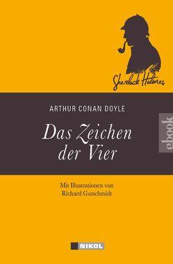 Sherlock Holmes: Das Zeichen der Vier von Doyle,  Arthur Conan, Eisenhofer,  Hannelore