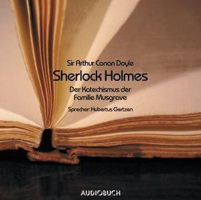 Sherlock Holmes – Der Katechismus der Familie Musgrave von Doyle,  Sir Arthur Conan, Gertzen,  Hubertus, Zimber,  Corinna