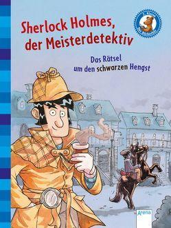 Sherlock Holmes, der Meisterdetektiv (2). Das Rätsel um den schwarzen Hengst von Doyle,  Sir Arthur Conan, Pautsch,  Oliver, Rupp,  Dominik