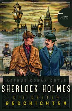 Sherlock Holmes – Die besten Geschichten von Doyle,  Arthur Conan, Gleiner,  Adolf, Herzog,  H. O., Jacobi,  Margarete, Lautenbach,  Rudolf, Ottmann,  Louis