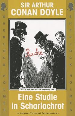 Sherlock Holmes. Eine Studie in Scharlachrot von Doyle,  Sir Arthur Conan, Haffmans,  Gerd