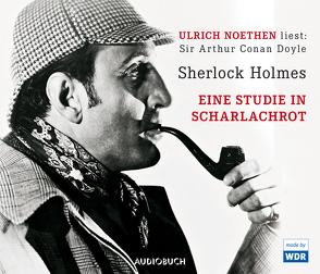 Sherlock Holmes – Eine Studie in Scharlachrot von Doyle,  Sir Arthur Conan, Noethen,  Ulrich