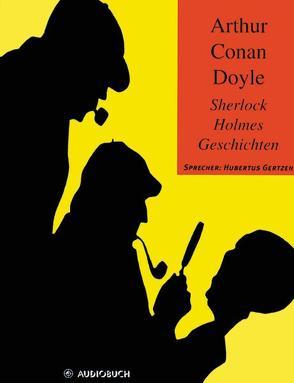 Sherlock-Holmes-Geschichten von Doyle,  Sir Arthur Conan, Gertzen,  Hubertus