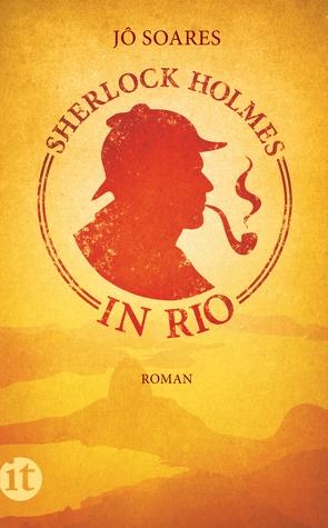 Sherlock Holmes in Rio von Soares,  Jô, von Schweder-Schreiner,  Karin