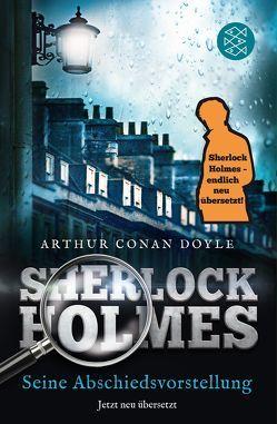 Sherlock Holmes – Seine Abschiedsvorstellung von Ahrens,  Henning, Doyle,  Arthur Conan