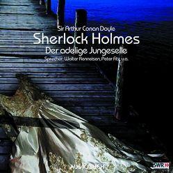 Sherlock Holmes (Teil 1) – Der adlige Junggeselle von Andresen,  Gerd, Doyle,  Sir Arthur Conan, Fitz,  Peter, Fricke,  Peter, Korff,  Hans-Peter, Renneisen,  Walter, Wanka,  Irina