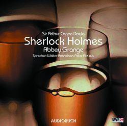 Sherlock Holmes (Teil 5) – Abbey Grange von Doyle,  Sir Arthur Conan, Fitz,  Peter, Holz,  Michael, Kriegeskotte,  Hedi, Otto,  Philipp, Renneisen,  Walter, Wanka,  Irina