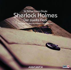 Sherlock Holmes (Teil 6) – Der zweite Fleck von Andresen,  Gerd, Barner,  Klaus, Doyle,  Sir Arthur Conan, Fitz,  Peter, Hemmerle,  Klaus, Kowski,  Sebastian, Leuchtmann,  Christiane, Renneisen,  Walter, Sittler,  Walter