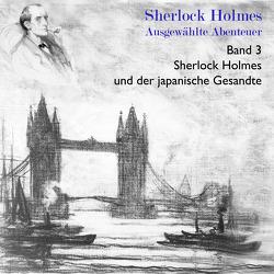 Sherlock Holmes und der japanische Gesandte von Doyle,  Arthur Conan, Hackenberg,  Christoph