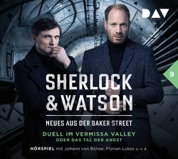 Sherlock & Watson – Neues aus der Baker Street: Duell im Vermissa Valley oder Das Tal der Angst (Fall 9) von Bülow,  Johann von, Jordan,  Peter, Koppelmann,  Viviane, Lukas,  Florian, u.v.a.