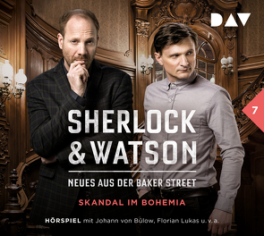 Sherlock & Watson – Neues aus der Baker Street: Skandal im Bohemia (Fall 7) von Bülow,  Johann von, Jordan,  Peter, Koppelmann,  Viviane, Lukas,  Florian, u.v.a.