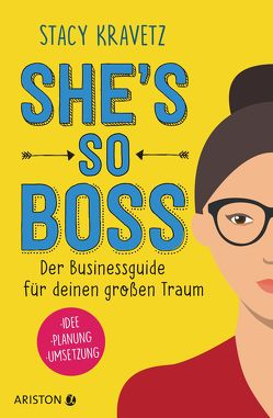 She's so boss von Kravetz,  Stacy, Lamberty-Klaas,  Isabel