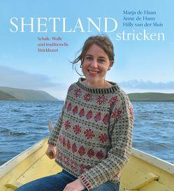 Shetland stricken von de Haan,  Anne, de Haan,  Marja, Prins,  Andrea, van der Sluis,  Hilly