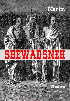 Shewadsneh – Großdruck von Marlin