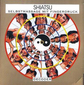 Shiatsu-Decoder von Obenauf,  Annette